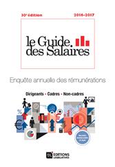 Le Guide des Salaires 2016-2017 vient de paraître